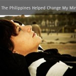 5 Things The Philippines Helped Change My Mind About