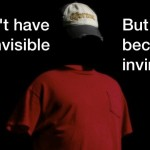 Tired of Feeling Invisible?