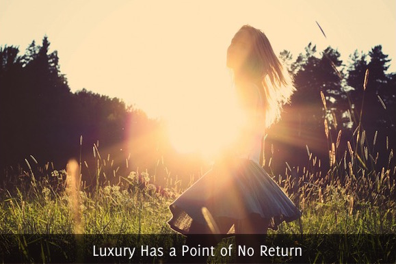 Luxury Has a Point of No Return