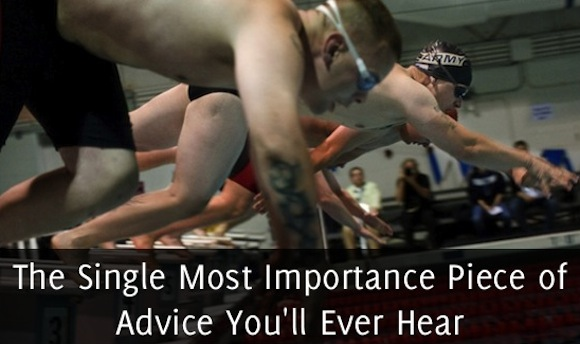 The Single Most Important Advice