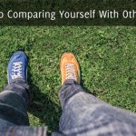 Stop Comparing Yourself With Others