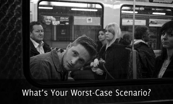 what s your worst case scenario   self stairway